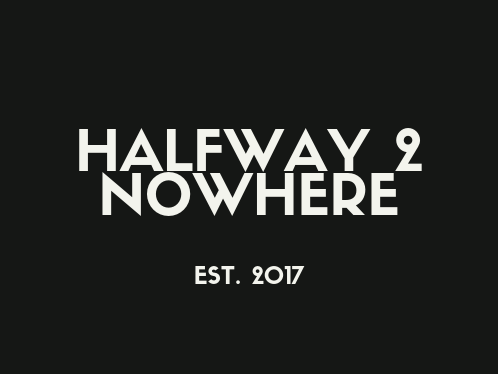 Halfway 2 Nowhere